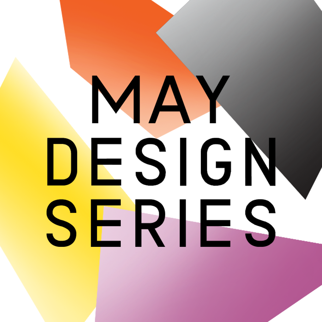 MAY DESIGN SERIES 2014 MAY DESIGN SERIES 2014 mzl